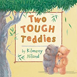 Two Tough Teddies by [Niland, Kilmeny]