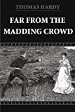 Far From The Madding Crowd (Illustrated) (English Edition)