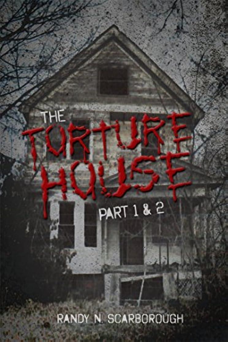 インド郵便番号消すThe Torture House: Part 1 & 2 (English Edition)