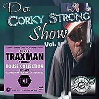 Da Corky Strong Show Vol. 1 [ボーナスミックス(DLコード)封入]