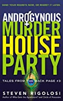 Androgynous Murder House Party (Tales from the Back Page)