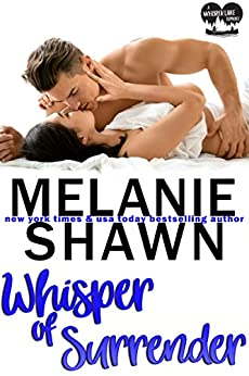 Whisper of Surrender (Whisper Lake Book 2) by [Shawn, Melanie]