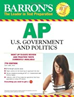 Barron's AP United States Government & Politics (Barron's Study Guides)