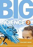 Big Science 2 Teacher's Book: Big Science 2 Teacher's Book 2 (Big English)
