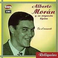 En El Recuerdo by Alberto Moran (1999-02-22)