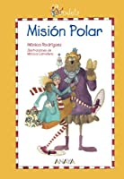 Mision Polar/ Polar Mission (Otras Colecciones)
