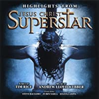 Jesus Christ Superstar - Highlights