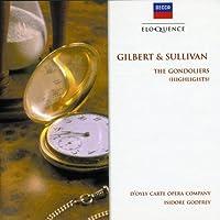 Gilvert & Sullivan-the Gondoliers (Highlights)