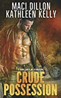 Crude Possession: Crude Souls MC Standalone