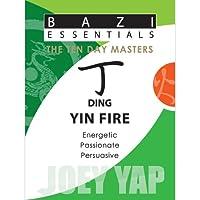 Ding Yin Fire (Bazi Essentials)