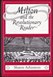 Milton and the Revolutionary Reader (Literature in History)