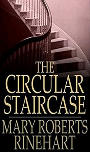 Download The circular staircase (English Edition) B07DLWFCJX