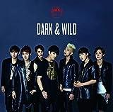 DARK & WILD(日本仕様盤)
