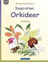 Brockhausen Malebog Vol. 5 - Inspiration: Orkideer: Malebog