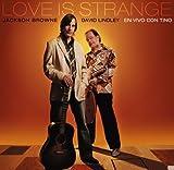Love is Strange En Vivo Con Tino by David Lindley (2010-05-19)