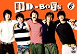 DD-BOYS ~表参道がむしゃらドキュメント~ Vol.6[DVD]