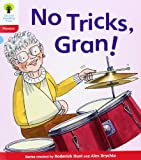 Oxford Reading Tree: Level 4: Floppy's Phonics Fiction: No Tricks, Gran!