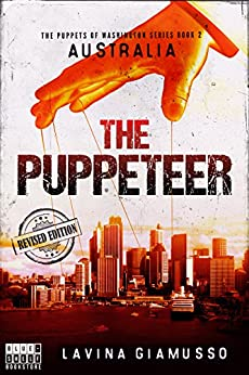 AUSTRALIA: The Puppeteer (The Puppets of Washington Book 2) by [Giamusso, Lavina]