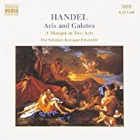 Handel - Acis and Galatea (A Masque in 2 Acts) / Amps ? Doveton ? Davidson ? Scholars Baroque Ensemble ? van Asch (2013-05-03)