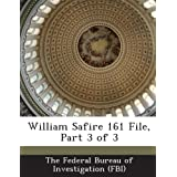 William Safire 161 File, Part 3 of 3