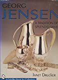 Georg Jensen: A Tradition of Splendid Silver (Schiffer Book for Collectors) 画像