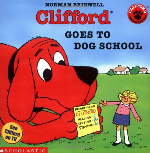 Clifford Goes to Dog School (Clifford, the Big Red Dog)の詳細を見る