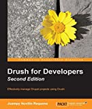 画像: Drush for Developers - Second Edition (English Edition)