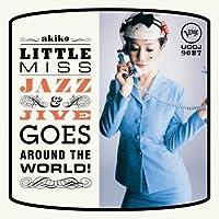 Little Miss Jazz & Jive Goes Around by Akiko