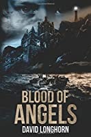 Blood of Angels (Curse of Weyrmouth)