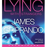 Lying With Strangers Unabridged 9/600