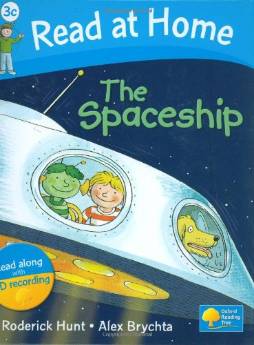The Spaceship. Roderick Hunt (Read at Home Level 3c)の詳細を見る