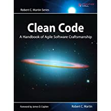 Clean Code: A Handbook of Agile Software Craftsmanship (Robert C. Martin Series)