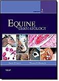 Equine Dermatology, 2e