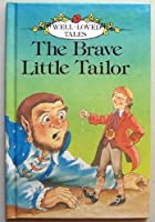 Brave Little Tailor (Well Loved Tales)