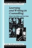 Learning and Writing in Counselling (Professional Skills for Counsellors Series)