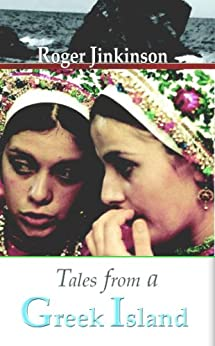 Tales from a Greek Island by [Jinkinson, Roger]