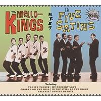Essential Doo Wop: Mello-Kings Meet Five Satins by Mello-Kings/Five Satins (2013-05-03)