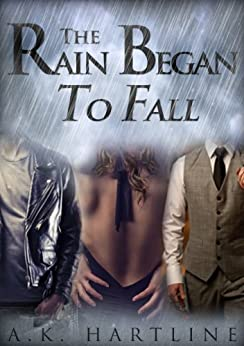 The Rain Began To Fall by [Hartline, A.K.]