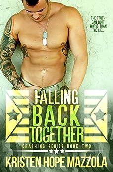 Falling Back Together (Crashing Book 2) by [Mazzola, Kristen Hope]