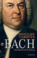 Bach: Musik fuer die Himmelsburg