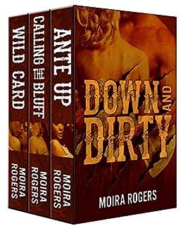 Down & Dirty Series Bundle by [Rogers, Moira]