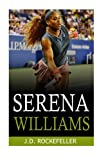 Serena Williams (J.D. Rockefeller's Book Club)