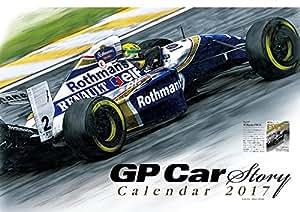 【 GP Car story 】 グランプリカーストーリー カレンダー 2017年