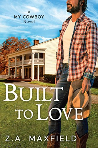 Built to Love (My Cowboy)