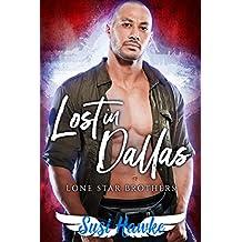Lost in Dallas (Lone Star Brothers Book 2)
