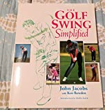 The Golf Swing Simplified