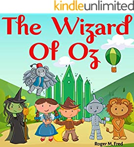 The Wizard of Oz : Book for Kids: Bedtime Fantasy Stories Children Picture Fairy Tale Ages 4-8 (Bedtime Stories Book for Boy, Girls and Kids 13) (English Edition)