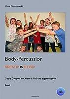 Body-Percussion kreativ inklusiv: Coole Grooves mit Hand & Fuss und eigenen Ideen