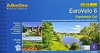 Eurovelo 6 - Frankreich Ost 2018