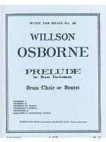 Willson Osborne: Prelude (Sextet-Brass)
